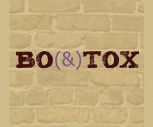 Bo(&)tox