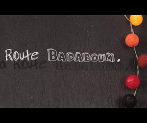 La Route Badaboum