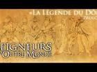 Les Seigneurs d'Outre Monde - la légende du dôme