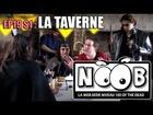 Noob - La taverne