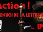 Action ! - l'envoi de la lettre à didine