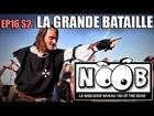 Noob - La grande bataille