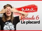 Nana la série - Le placard