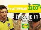 En Attendant Zico - season final