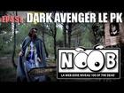 Noob - Dark avanger le pk
