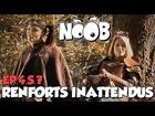 Noob - renfort inattendu
