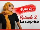 Nana la série - La surprise