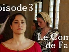 Le Comte de Fay - Episode 3