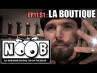 Noob - La boutique