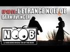 Noob - L'étrange noël de dark avenger