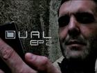 DUAL - Episode 2