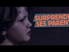 Limite-Limite - Surprendre ses parents