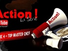 Action ! - top master chef
