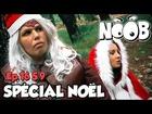 Noob - spécial noël