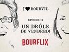 I Love Bourvil - un drôle de vendredi
