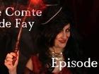 Le Comte de Fay - Episode 8