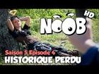 Noob - historique perdu