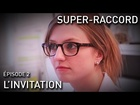 Super-Raccord - l'invitation