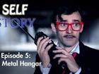 Self Story - full metal hangar