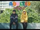 Adultes, la série - le business