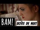 BAM! - Boîte de nuit