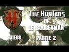 The Hunters - Les Hunters et le boogeyman partie 2
