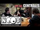 Noob - Centralis