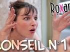 Roxane la vie sexuelle de ma pote - Conseil n°1 : ne pas trop parler de sexe
