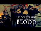 Les Souverains - Blood