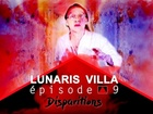 Lunaris Villa - disparitions