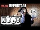 Noob - Reportage