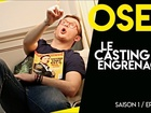 Osez la webserie - le casting engrenages