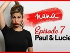 Nana la série - Paul et Lucie