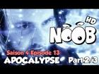 Noob - apocalypse (partie 2)