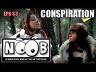 Noob - Conspiration