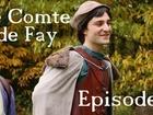 Le Comte de Fay - Episode 1
