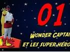 Wonder Captain - wc et les super héros 2
