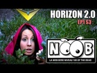 Noob - Horizon 2.0
