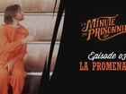 La Minute du Prisonnier - la promenade