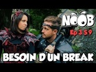 Noob - besoin d'un break