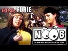 Noob - Furie