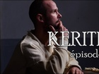Kerith - Episode 7