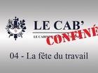 Le Cab' - la fête du travail