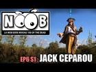 Noob - Le capitaine jack