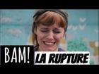 BAM! - Rupture