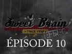 Sweet Brain Effect - Episode 10