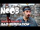 Noob - Bad reputation