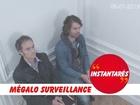 Instantarés - Mégalo surveillance