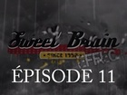 Sweet Brain Effect - Episode 11
