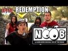 Noob - Rédemption